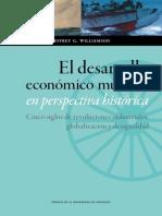 El Desarrollo Económico Mundial en Perspectiva Histórica - Williamson, Jeffrey G.