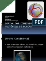 (7) -2008 - 2009 - Ciências Naturais - 7º Ano - Dinâmica Interna da Terra - Deriva dos Continentes e Tectónica de Placas