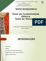 Teste Bioquimico Tz e Ce