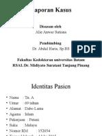 Laporan Kasus spondylosis alie