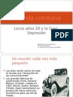 La vida años 20 y la Gran Depresión