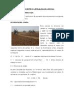 Uso Eficiente de Maquinaria Agricola. se considera la eficiencia del operador, del campo y potencia mano de obra