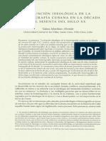 La Función Ideológica de La Historiografía Cubana en Los Años Sesenta Del Siglo XX