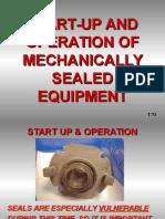 Mechanical Seal Equipments - Start Up & Operation