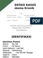 Att_1428239606382_presentasi Kasus Rskmm Glaukoma
