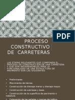 Proceso ConstPROCESO CONSTRUCTIVO DE CARRETERAS