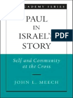 (American Academy of Religion) John L. Meech-Paul in Israel's Story_ Self and Community at the Cross -An American Academy of Religion Book (2006).pdf