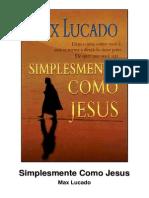 Simplesmente como Jesus - Max Lucado.pdf