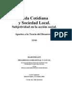Vida Cotidiana y Sociedad Local. Subjetividad en La Accion Local. Aportes a La Teoria Del Desarrollo.