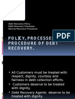 Policy, Processes and Procedure of Debt Recovery