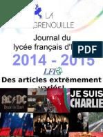 La Grenouille Présentation Début 2015