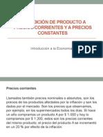 La Medición de Producto a Precios Corrientes y