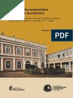 Fuentes Documentales e Historia Monetaria La Casa de Moneda de Lima en El Archivo General de La Nación