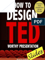 How to Design TED Worthy Presen - Akash Karia