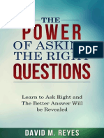 The Power of Asking the Right Questions - David M. Reyes