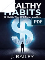 Wealthy Habits_ 12 Habits That - J. Bailey