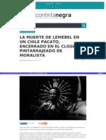 Http Contintanegra Com La Muerte de Lemebel en Un Chile Pacato Encerrado en El Closet y Pintarrajeado de Moralista