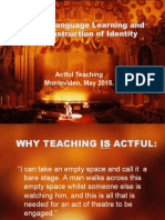 DRAMA, LANGUAGE LEARNING &THECONSTRUCTION OF IDENTITY