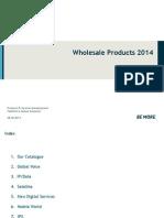 Wholesale Services 20140625