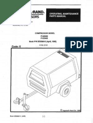 [SCHEMATICS_4JK]  Ingersoll Rand P100WD & P125WD | Valve | Switch | Ingersoll Rand P185 Wiring Diagram |  | Scribd