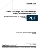 Track 2003-01-1320- Formula SAE Design, Test, Tune, And Setup a Design of Experiment Approach