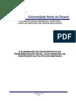 A ELABORAÇÃO DE UM DIAGNÓSTICO DA PROBLEMATIZAÇÃO SOCIAL LOCAL/REGIONAL NA COSNTRUÇÃO DA POLÍTICA DE HABITAÇÃO