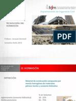 01 Presentaci n Tecnolog a Del Hormig n Generalidades Del Hormig n y Rese a Hist Rica 1