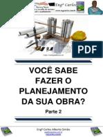 Parte 2 - Você sabe fazer o Planejamento da sua Obra?