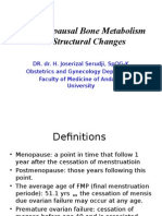 Postmenopausal Bone Metabolism and Structural Changes