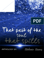 That Part of the Soul That Spills