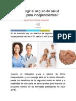 Cómo Elegir El Seguro de Salud Adecuado Para Independientes