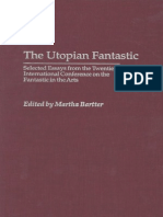 (Contributions to the Study of Science Fiction and Fantasy) Martha a. Bartter-The Utopian Fantastic_ Selected Essays From the Twentieth International Conference on the Fantastic in the Arts -Praeger (