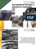 Vulnerabilidad Riesgos y Desastres Naturales - Para Karla