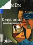 El Sujeto Cultural Sociocritica y Psicoanalisis Medellin EAFIT 2003 247p