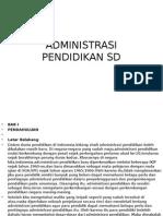 Administrasi Pendidikan Sd