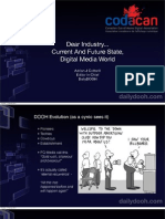 Dear Industry... Current And Future State,  Digital Media World
