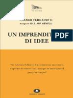 Un Imprenditore Di Idee - Franco Ferrarotti, Giuliana Gemelli - Edizioni di Comunità