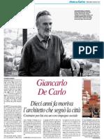 Dieci anni fa moriva Giancarlo De Carlo, l'architetto che segnò la città - Il Resto del Carlino del 3 giugno 2015
