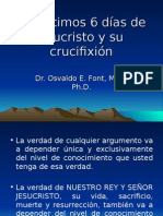 Los Últimos 6 Dias de Jesucristo y Su Crucifixión