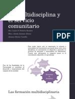 La Multidisciplina y El Servicio Comunitario