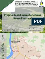 Arborização e Paisagismo B. Embratel