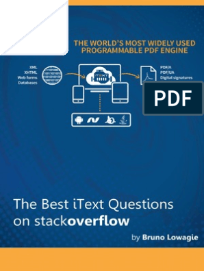 The Best iText Questions on stackoverflow | Portable Document Format