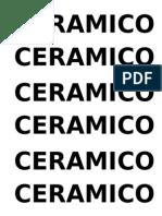 CERAMICO CERAMICO