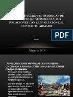 Transformaciones históricas de la sociedad colombiana y su relación con el conflicto.ppt