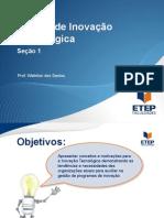 Projeto de Inovação Tecnológica - Seção 1