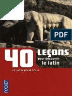 40 Leçons pour decouvrir le latin