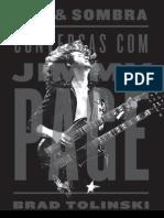 Luz e Sombra Conversas Com Jimmy Page Brad Tolinski