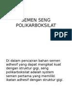 Hendra Ppt Semen Seng Polikarboksilat