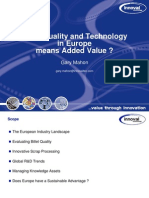 Metal Quality & Technology in Europe means Aded Value?