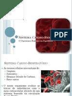 (6) - 2008 - 2009 - 9º Ano - Organismo em Equilíbrio - Sistema Cardio-Respiratório